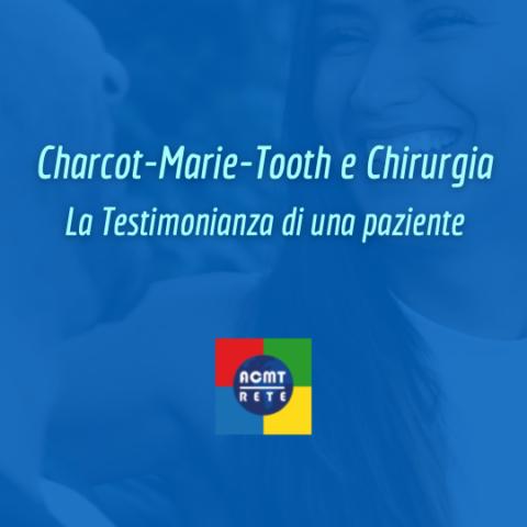 Charcot-Marie-Tooth e Chirurgia: la testimonianza di Barbara