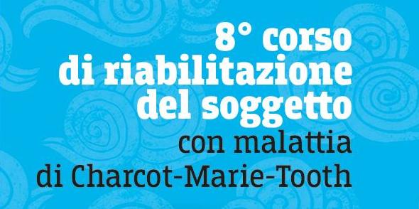8° corso di riabilitazione del soggetto con malattia di Charcot-Marie-Tooth
