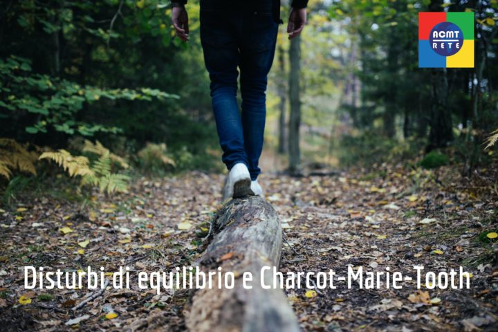 Charcot-Marie-Tooth e disturbi dell'equilibrio